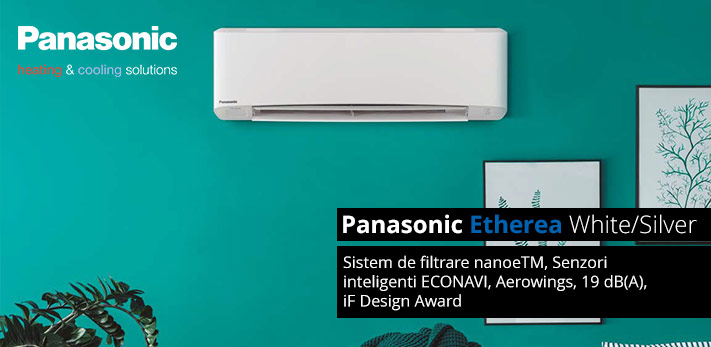 Aer conditionat Panasonic Etherea